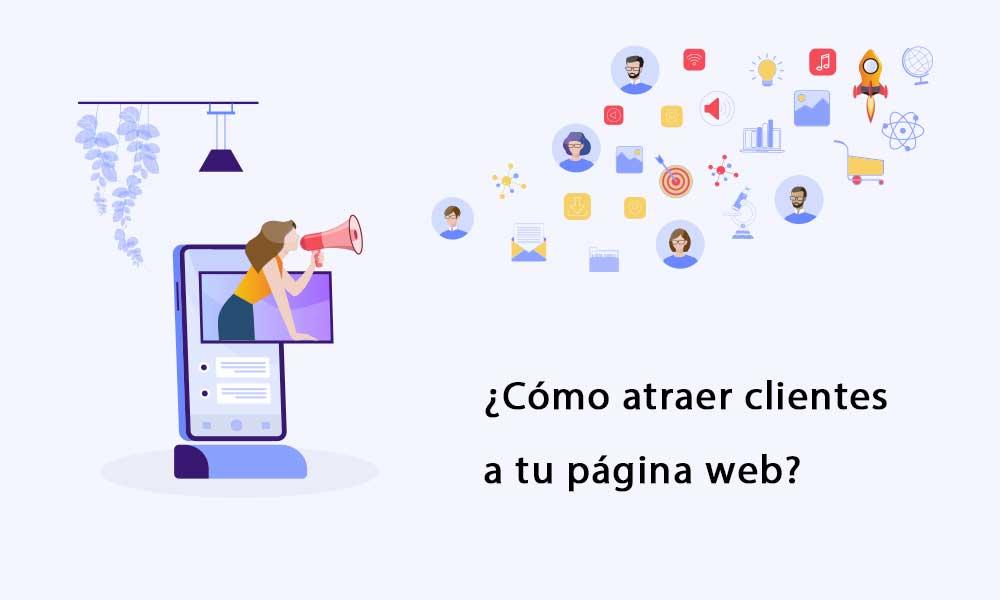 atraer clientes a tu página web
